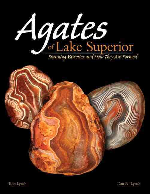 Agates of Lake Superior By Lynch, Bob